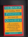 The Book Of Positive Qualities - Jim Downs