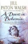 A Desert In Bohemia - Jill Paton Walsh