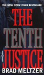 The Tenth Justice - Brad Meltzer