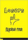 Losers - Matthue Roth
