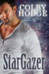 Stargazer (Oasis, #1) - Colby Hodge