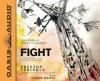 Fight (Library Edition): A Christian Case for Non-Violence - Preston Sprinkle