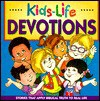 Kids-Life Devotions: Stories That Apply Biblical Truth to Real Life (Kids-Life) - Mary Hollingsworth