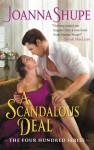 A Scandalous Deal - Joanna Shupe