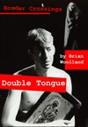 Double Tongue - Brian Woolland