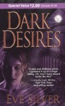 By Eve Silver Dark Desires (Zebra Debut) (First Edition) [Mass Market Paperback] - Eve Silver