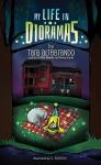 My Life in Dioramas - Tara Altebrando