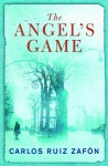 The Angel's Game by Zafon, Carlos Ruiz (2009) Hardcover - Carlos Ruiz Zafon