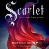 Scarlet: The Lunar Chronicles, Book 2 - Marissa Meyer, Rebecca Soler, Macmillan Audio