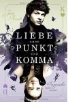 Liebe ohne Punkt und Komma - Jodi Picoult, Samantha van Leer, Christa Prummer-Lehmair, Katharina Förs