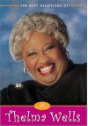 Best Devotions Of Thelma Wells, The - Thelma Wells
