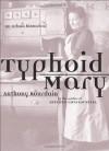 Typhoid Mary: An Urban Historical - Anthony Bourdain