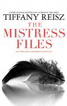 The Mistress Files (The Original Sinners #3.5) - Tiffany Reisz