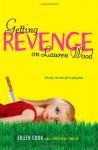 Getting Revenge on Lauren Wood - Eileen Cook