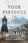 Your Presence Is Requested at Suvanto - Maile Chapman