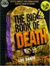 The Big Book of Death - Bronwyn Carlton, Luc Sante
