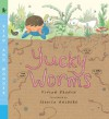 Yucky Worms: Read and Wonder - Vivian French, Jessica Ahlberg