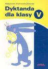 Dyktanda dla klasy V - Małgorzata. Strękowska-Zaremba