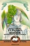El pájaro Belverde y otros cuentos italianos - Italo Calvino, Esther Benítez, Shula Goldman