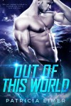 Out of This World - Patricia Eimer