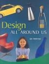 Design All Around Us - Jan Anderson