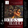 The Books of Blood, Volume 2 (Unabridged) - Clive Barker, Peter Bishop, Chris Patton, Jeffrey Kafer, John Lee, Hillary Huber, Peter Berkrot
