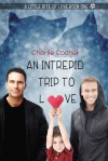 An Intrepid Trip to Love - Charlie Cochet