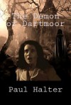 The Demon of Dartmoor - Paul Halter, John Pugmire