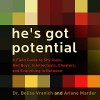 He's Got Potential: A Field Guide to Shy Guys, Bad Boys, Intellectuals, Cheaters, and Everything in Between - Ariane Marder, Belisa Vranich, Cynthia Barrett, Turner Publishing Company