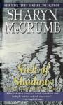 Sick of Shadows - Sharyn McCrumb
