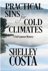 Practical Sins For Cold Climates - Shelley Costa