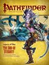 "Pathfinder Adventure Path #22: ""The End of Eternity"" - Elaine Cunningham, Wolfgang Baur, F. Wesley Schneider, James Jacobs, Jason Nelson, Todd Stewart, Adam Daigle, Ashavan Doyon"