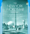 The New York World's Fair, 1939/1940: in 155 Photographs by Richard Wurts and Others - Richard Wurts, Stanley Appelbaum