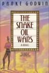 The Snake Oil Wars or Scheherazade Ginsberg Strikes Again - Parke Godwin