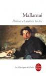 Poésies et autres textes (Classiques) (French Edition) - Stéphane Mallarmé