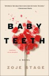 Baby Teeth - Zoje Stage