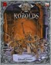 The Slayer's Guide to Kobolds - Alejandro Melchor