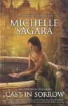 Cast in Sorrow - Michelle Sagara