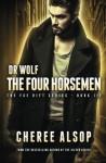 Dr Wolf, the Fae Rift Series Book 3- The Four Horsement (Volume 3) - Cheree Alsop