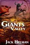 There Are Giants in This Valley - Jack Hillman