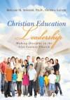 Christian Education Leadership - Norma Hedin, Royce Rose, James Denison, Daryl Eldridge, Jeter Basden, Jim Lemons, Dwayne Ulmer, Thomas Sanders, Bob Garrett, Bernard M. Spooner