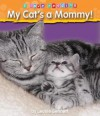 My Cat's a Mommy! - Leonie Bennett