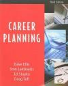 Career Planning - David B. Ellis, Stan Lankowitz, Ed Stupka, Doug Toft