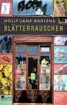 Blätterrauschen - Holly-Jane Rahlens, Klaus Timmermann, Ulrike Wasel