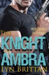 The Knight of Ambra (Mercenaries of Fortune) - Lyn Brittan