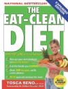 The Eat-Clean Diet: Fast Fat-Loss that lasts Forever! - Tosca Reno, Clifford Ameduri