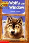 Wolf at the Window - Ben M. Baglio, Ann Baum