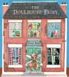 The Dollhouse Fairy - Jane Ray