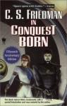 In Conquest Born - C.S. Friedman