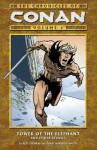 The Chronicles of Conan, Volume 1: Tower of the Elephant and Other Stories - Roy Thomas, Barry Windsor-Smith